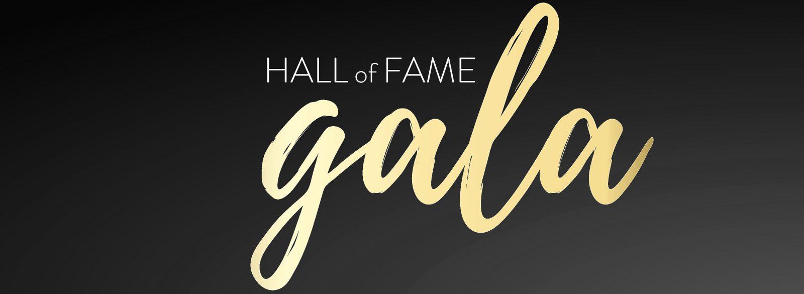 Hall of Fame Gala Banner
